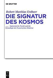 The Signature of the Cosmos (Studien Zur Deutschen Literatur)