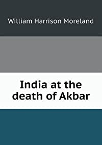 India at the Death of Akbar