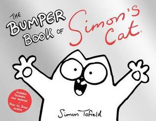 The Bumper Book of Simon's Cat (Simon's Cat, #4.75)