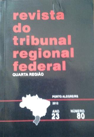 Revista do Tribunal Regional Federal Quarta Região, 23, 80 Luis Fernando Wowk Penteado