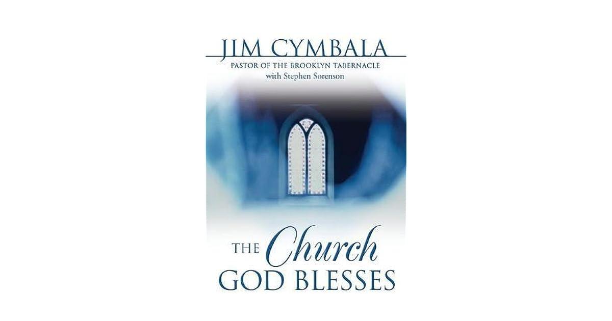 The Church God Blesses By Jim Cymbala