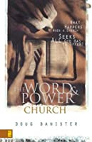 Word and Power Church, The