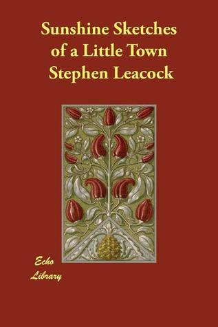 famous works of stephen leacock
