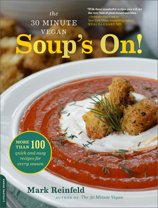 The-30-Minute-Vegan-Soup-s-On-More-than-100-Quick-and-Easy-Recipes-for-Every-Season