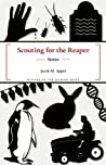 Scouting for the Reaper by Jacob M. Appel