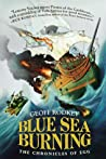 Blue Sea Burning (The Chronicles of Egg #3)