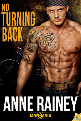 No Turning Back (Man-Maid, #1)