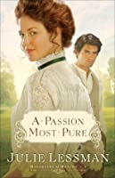 A Passion Most Pure (Daughters of Boston, #1)