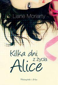 Kilka dni z życia Alice
