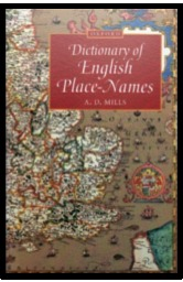 Dictionary of English Place-Names by A.D. Mills