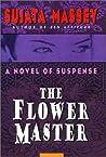 The Flower Master (Rei Shimura #3)