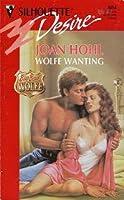Wolfe Wanting (Big, Bad Wolfe #3)
