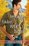 Take Me Home (Country Roads, #1)