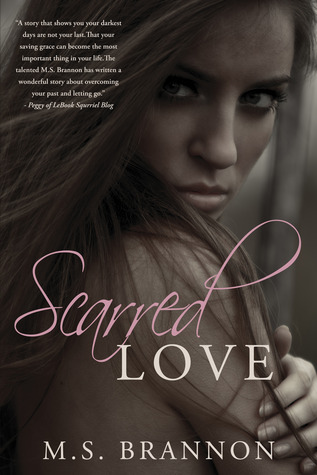 Scarred Love by M.S. Brannon