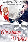 Christmas Wishes by Danica Winters