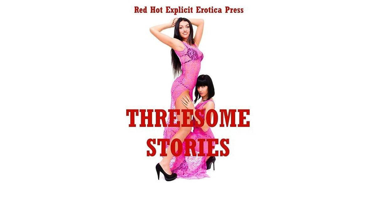 Threesome Stories: Five Explicit FFM Ménage Erotica