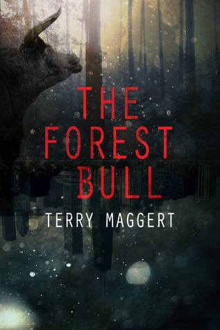 The Forest Bull by Terry Maggert