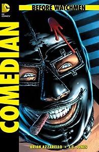Before Watchmen, Bd. 3: Comedian