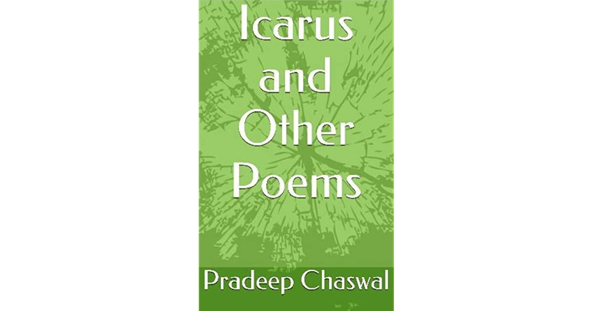 Icarus And Other Poems By Pradeep Chaswal