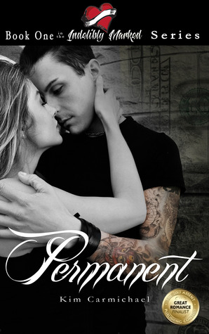 Permanent (Indelibly Marked, #1)