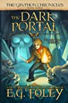 The Dark Portal (The Gryphon Chronicles, #3)
