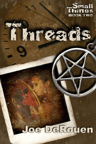 Threads (Small Things, #2)