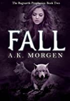 Fall (The Ragnarök Prophesies, #2)