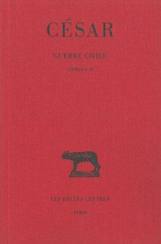 Guerre Civile: Livres I-II