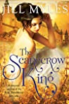 The Scarecrow King by Jill Myles