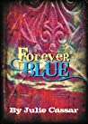 Forever Blue by Julie Cassar