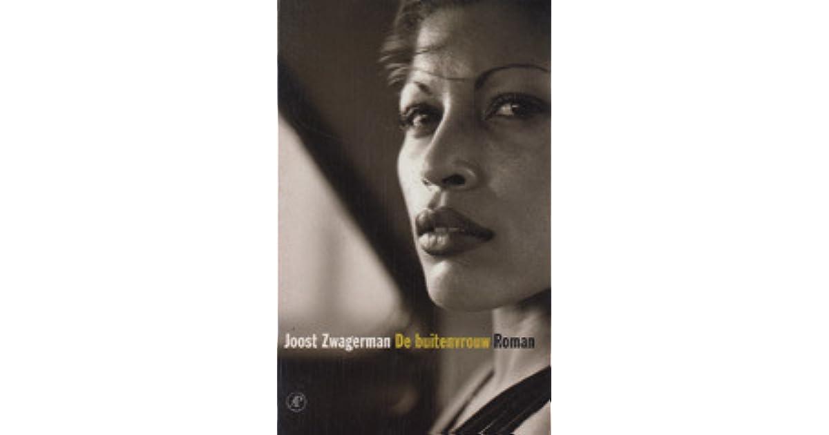 De Buitenvrouw By Joost Zwagerman