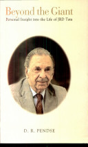 Beyond the Giant Personal Insight into the life of JRD Tata