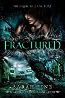 Fractured (Guards of the Shadowlands, #2)