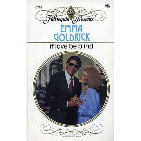 if love be blind by emma goldrick
