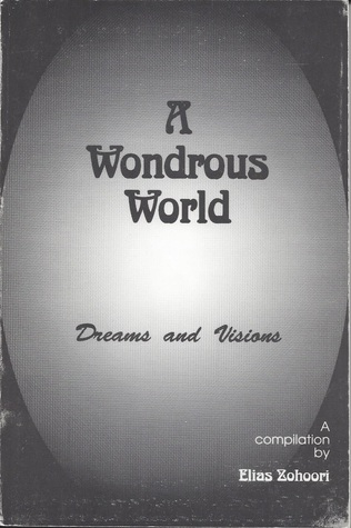 A Wondrous World: Dreams and Visions
