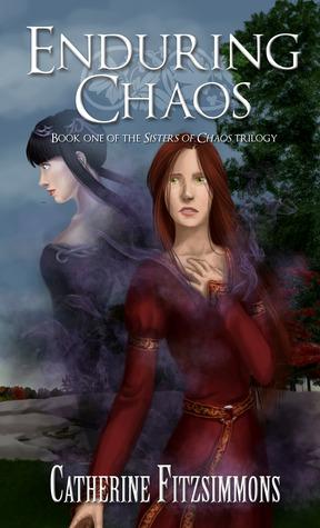 Enduring Chaos (Sisters of Chaos, #1)