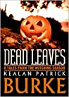 Book cover for Dead Leaves: 9 Tales from the Witching Season