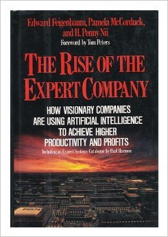 The Rise of the Expert Company : How Visionary Companies Are Using Artificial Intelligence to Achieve Higher Productivity and Profits