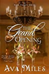 The Grand Opening (Dare Valley, #3)