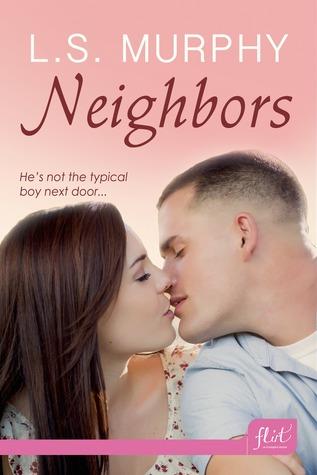 Neighbors by L.S. Murphy