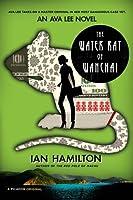 The Water Rat of Wanchai (Ava Lee #1)