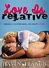 Love Is Relative