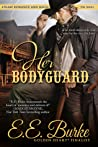 Her Bodyguard  (Steam! Romance and Rails, #1)