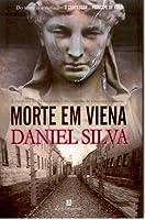 Morte Em Viena (Gabriel Allon, #4)