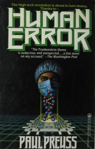 Human Error by Paul Preuss