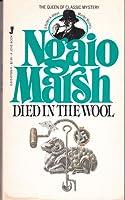 Died In The Wool (Roderick Alleyn, #13)