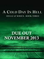 A Cold Day in Hell (Hellcat, #3)