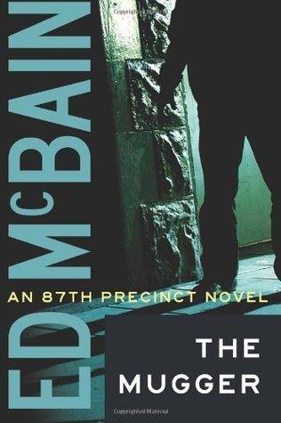 The Mugger (87th Precinct, #2)