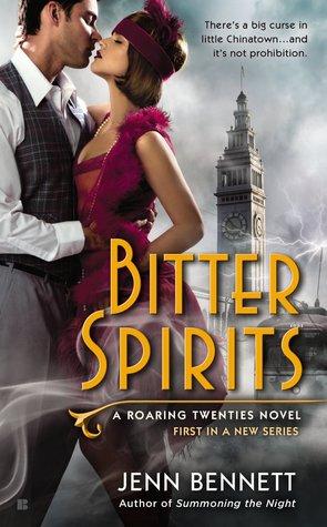 Bitter Spirits (Roaring Twenties, #1)