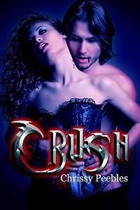 Crush (The Crush Saga, #1)
